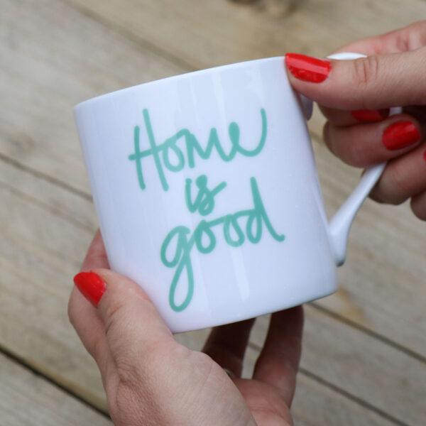 Home is Good Personalised Bone China Mug